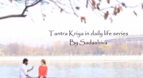 путь тантры в повседневной жизни