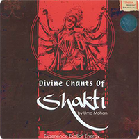 Uma Mohan - Divine Chants of Shakti (2008)