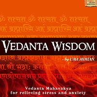Uma Mohan - Vedanta Wisdom (2009)