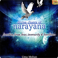 Uma Mohan - Divine Chants of Narayana (2010)