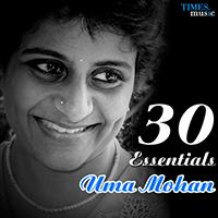 Uma Mohan - 30 Essentials - Uma Mohan (2012)