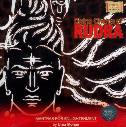 Uma Mohan - Divine Chants of Rudra (2008)